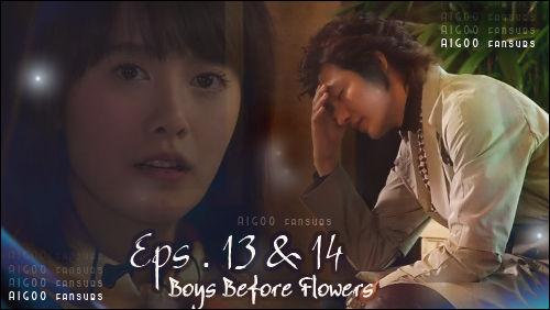 Aigoo Fansubs ���� ��� ������� (13+14) �� (������� ��� ������) Boys Before Flowers,������